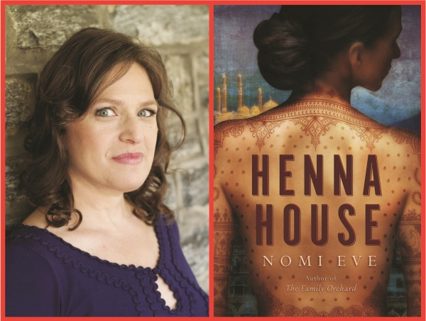 Author, Nomi Eve (courtesy of Patrick Snook) and Her Beautiful Book, Henna House